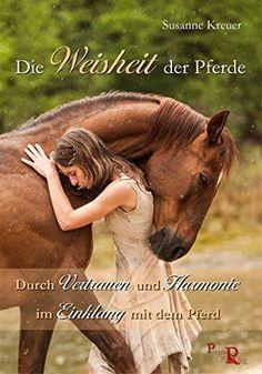 Im Hier und Jetzt sein: Gutes Pferdetraining und was wir von den Pferden lernen können