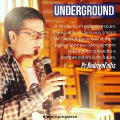 Hoje as 19:30 #vemver #semanajovem #underground #jovensprogresso