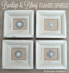 Transform four outdated old frames by giving them a fresh coat of paint, a burlap back, decorative filigrees, vintage jewels, and buttons.