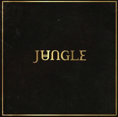 Jungle – Jungle | Turntable Kitchen