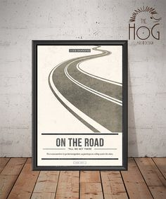ON THE ROAD by Jack Kerouac!  Unique Minimal Poster Design on high-quality fine art paper. This poster is handmade by us and can not be found anywhere else but our shop.  æ ON THE ROAD  æ TILL WE GET THERE  æ There was nowhere to go but everywhere, so just keep on rolling under the stars. ________________________________________________________________ ** FREE OF CHARGE! ** >> You can ASK FOR A CUSTOMIZATION with the quotes you wish! >> Or you can ask for a NEW DESIGN for your fav...