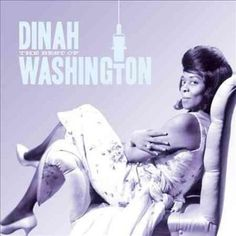 Dinah Washington - The Best of Dinah Washington