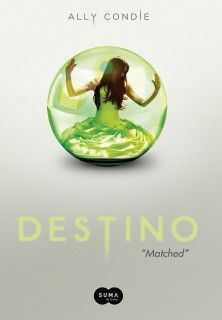 Destino -  Matched - Ally Condie