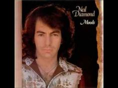 ▶ Neil Diamond - 'Moods' Full LP 1972 - Side 1:  Song Sung Blue . Porcupine Pie . High Rolling Man .  Canta Libre . Captain Sunshine . Side 2: Play Me .  Gitchy Goomy . Walk On Water . Theme . Prelude In E Major . Morningside    YouTube