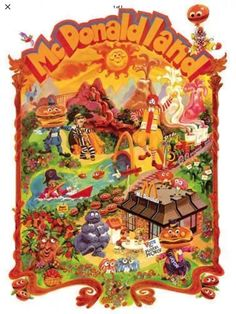 The amazing 1972 McDonaldland Poster. with Ronald McDonald, the 4-armed Grimace, Hamburglar, Mayor McCheese, Officer Big Mac, The Mad Professor, Apple Pie Tree, The Hamburger Patch, The Gobblins. Singing Wastbaskets. Train. Thick Shake Volcanos. McDonald's, The French Fry Thatch. Captain Crook, Filet-O-Fish Lake, Golden Arches Bridge. Castle. Mad Professor, French Fries, Historian, Hamburger, Big Mac, Film, Apple Pie, Ronald Mcdonald, Arches