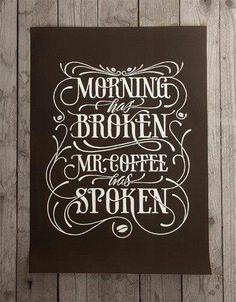 Coffee. lOVE IT!