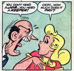 The Best Comic Book Panels Comics Girls, Fun Comics, My Friend Irma, Dan Decarlo, Vintage Coke, Comic Book Panels, Best Comic Books, Stream Of Consciousness, Archie Comics