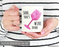Becher & Tassen - Tasse | Shhh... There's wine in her - ein Designerstück von Dr_Grazer_und_Co bei DaWanda Designer, Etsy, Wine, Mugs, Tableware, Tumbler Cups, Dinnerware, Mug, Dishes