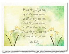 """Do All You Can..."" John Wesley Christian Inspirational Fine Art Greeting by Kokabella"