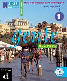 ABRIL-2015. Gente. 1 Curso de español basado en el enfoque por tareas. CASTELLÀ 806 GEN.