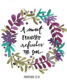Who refreshes your soul? Thank them tonight for the gift of their friendship! #better_together by incourage