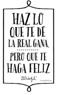 Mr wonderful discovered by last first kiss on we heart it More Than Words, Some Words, Mr Wonderful, Wonder Quotes, Spanish Quotes, Quote Of The Day, Favorite Quotes, Are You Happy, Me Quotes