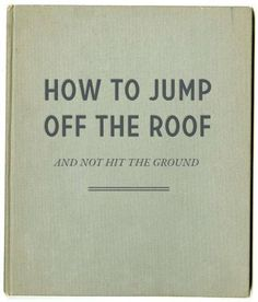 Sherlock's guide to successfully jumping of a roof