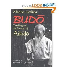 Budo Teachings of the Founder of Aikido Ueshiba (Best Karate) [Paperback]