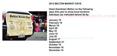 2013 BELTON MARKET DAYS: Come enjoy local vendors once a month, Saturdays as listed!