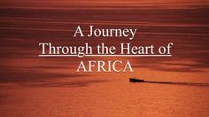 A Journey Through the Heart of Africa on Vimeo