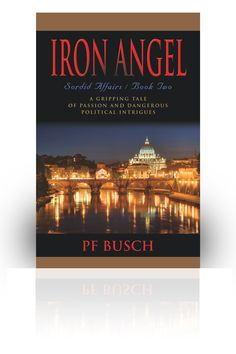 HISTORICAL ROMANCE   THE SECOND NOVEL IN THE IRON ANGEL TRILOGY