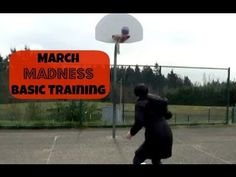 March Madness Basic Training