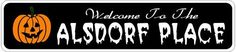 ALSDORF PLACE Lastname Halloween Sign - Welcome to Scary Decor, Autumn, Aluminum - 4 x 18 Inches by The Lizton Sign Shop. $12.99. Aluminum Brand New Sign. Great Gift Idea. Rounded Corners. Predrillied for Hanging. 4 x 18 Inches. ALSDORF PLACE Lastname Halloween Sign - Welcome to Scary Decor, Autumn, Aluminum 4 x 18 Inches - Aluminum personalized brand new sign for your Autumn and Halloween Decor. Made of aluminum and high quality lettering and graphics. Made to last for ...