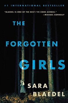The Forgotten Girls (Louise Rick series), http://www.amazon.com/dp/1455581518/ref=cm_sw_r_pi_awdm_972gxb1JMP4YJ