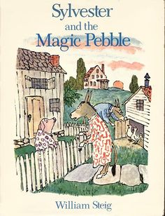 """Sylvester and the Magic Pebble-  """"You can teach nearly any writing mini lesson from this one book."""""""