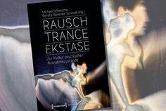"Buchneuerscheinung: ""Rausch – Trance – Ekstase"" . . . http://www.grenzwissenschaft-aktuell.de/buchneuerscheinung-rausch-trance-extase20170125/"