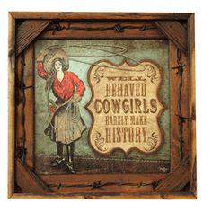 Well Behaved Cowgirls Barnwood Print