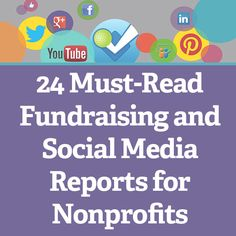 24 Must-Read Fundraising and Social Media Reports for Nonprofits #NPTech #NGOtech