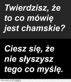 Stylowa kolekcja inspiracji z kategorii Humor Wtf Funny, Funny Facts, Funny Memes, Sad Quotes, Life Quotes, Inspirational Quotes, Unloved Quotes, Happy Photos, Man Humor