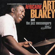 Art Blakey: The drummer