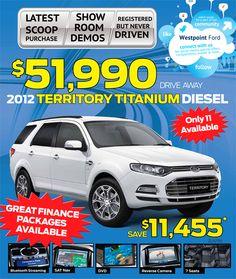 2012 Ford Territory Titanium Diesel. $51,990 drive away. Save $11,455 Ford Specials, Sat Nav, Special Deals, Diesel, Finance, Diesel Fuel