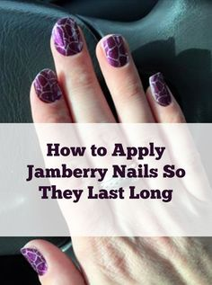 Check out our article and video about how to apply Jamberry Nails. Our technique helps them stay on longer than other methods.
