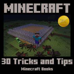 Minecraft: 30 Tricks Your Friends Won't Know by Minecraft Books, http://www.amazon.com/dp/B00CQP4AE4/ref=cm_sw_r_pi_dp_uF87sb05JJ247