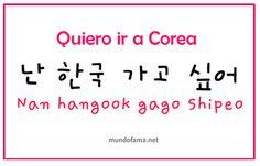 Algún día iré a Corea del Sur.