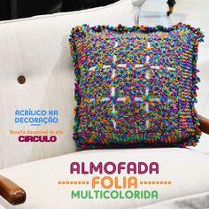 Com as cores dessa almofada é só Folia. Confira a receita clicando na imagem.
