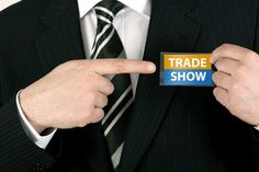 Tips top make your Trade Show booth stand out.