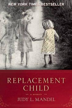Replacement Child: A Memoir by Judy L. Mandel http://www.amazon.com/dp/1580054765/ref=cm_sw_r_pi_dp_BjTIwb0652Z7W