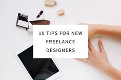 Looking to start a new freelance design career, but don't know where to start? These 10 tips for new freelancers are exactly what you need to get going.
