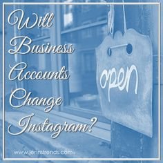 Will Business Accounts Change Instagram? - @jennherman31