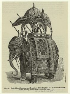 Embroidered housings and trappings of the elephant and Howdah exhibited by her Majesty in Great Exhibition, 1851.