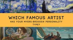 Which Famous Artist Has Your Myers-Briggs® Personality Type?
