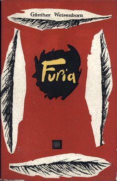 """Furia"" (Die Furie) Günther Weisenborn Translated by Maria Kłos-Gwizdalska Cover by Krystyna Dąbrowska Published by Wydawnictwo Iskry 1959"
