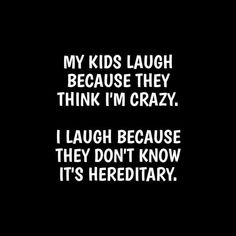 Funny Nasty Quotes regarding Invigorate - Daily Quotes AnoukInvit Funny Shirt Sayings, Shirts With Sayings, Funny Family Quotes, Quote Shirts, Funny Crazy Quotes, Funny Quotes About Kids, Madea Funny Quotes, Scary Quotes, Wisdom Quotes Funny