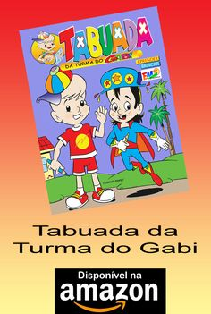 Tabuada da Turma do Gabi - Autor: Moacir Torres