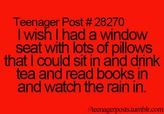 I don't like tea or reading and the rain makes me tire but yeah the pillows sound nice Jokes Quotes, Book Quotes, Funny Quotes, Memes, Teenager Quotes, Teenager Posts, Funny Teen Posts, Relatable Posts, You Just Realized