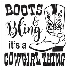 Boots and Bling It's a cowgirl thing stencil - boot stencil - Country stencil Vinyl Quotes, Bff Quotes, Friend Quotes, Cricut Stencils, Free Stencils, Girl Friendship Quotes, Funny Friendship, Southern Girl Quotes, Western Quotes