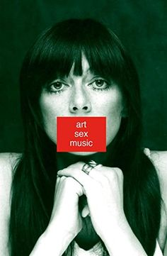 Art Sex Music by Cosey Fanni Tutti https://www.amazon.co.uk/dp/0571328512/ref=cm_sw_r_pi_dp_x_3w69ybJTGY8DP