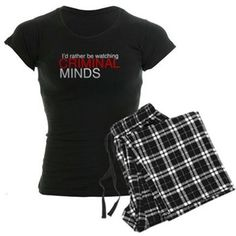 I'd rather be watching Criminal Minds Women's Dark Pajamas. It's my favorite tv show. I'm kind of obsessed with Gideon and Reid. #criminalminds