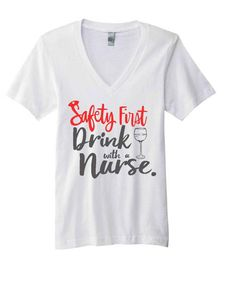 nurse shirt nurse life safety first drink with a by TheTrendyTribe