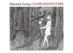Edward Gorey Close Encounters Notecards